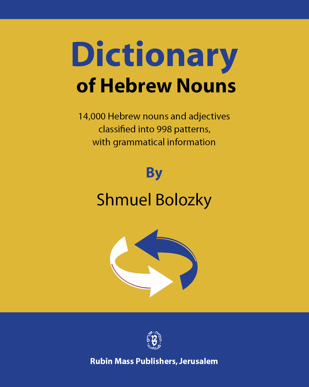 Dictionary of Hebrew Nouns / Bolozky,Shmuel